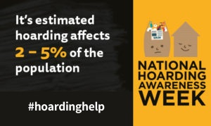 Hoarding Awareness Week - Information and Resources